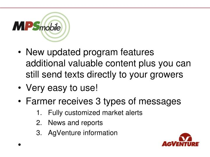 New updated program features additional valuable content plus you can still send texts directly to your growers