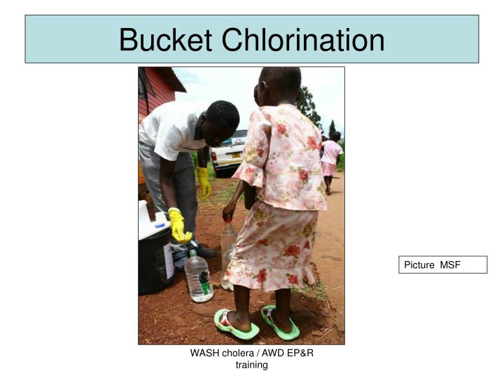 Bucket Chlorination