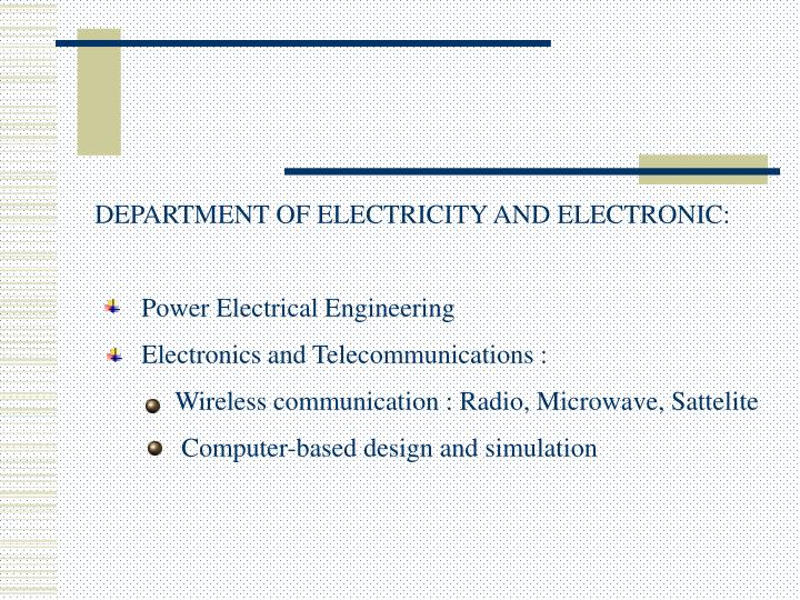 DEPARTMENT OF ELECTRICITY AND ELECTRONIC: