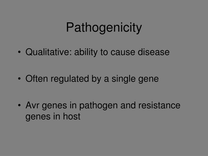 Pathogenicity