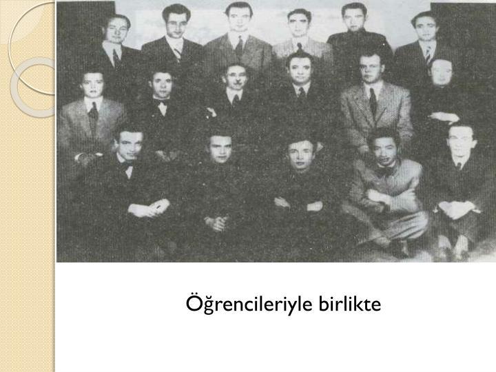 Öğrencileriyle birlikte