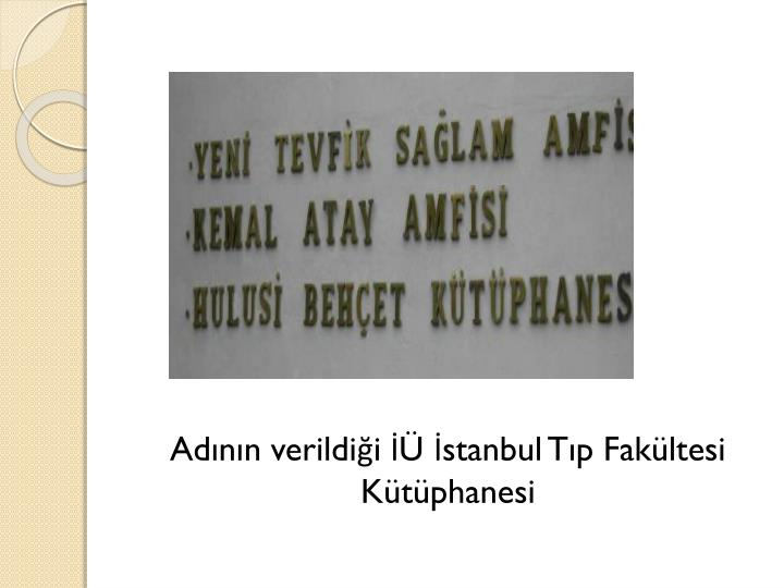 Adnn verildii  stanbul Tp Fakltesi Ktphanesi