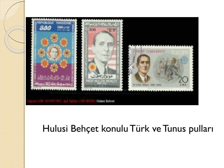 Hulusi Behçet konulu Türk ve Tunus pulları