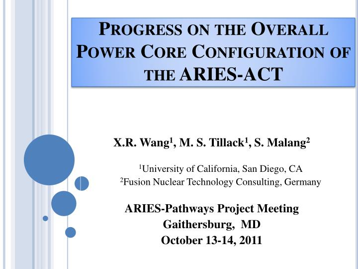 progress on the overall power core configuration of the aries act