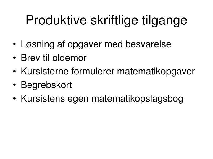 Produktive skriftlige tilgange