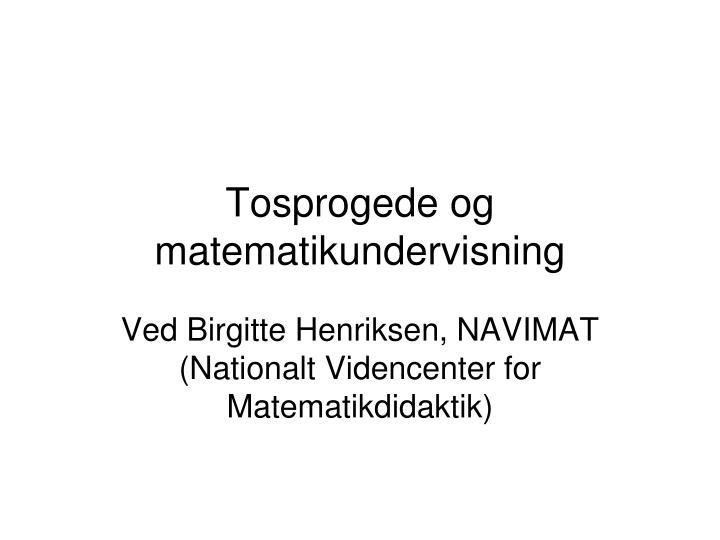 Tosprogede og matematikundervisning