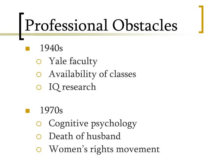 Professional Obstacles