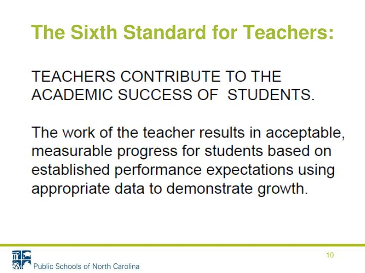 The Sixth Standard for Teachers:
