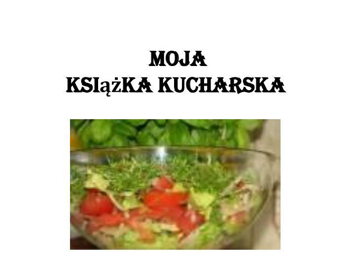 moja ksi ka kucharska