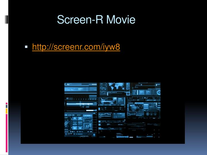 Screen r movie