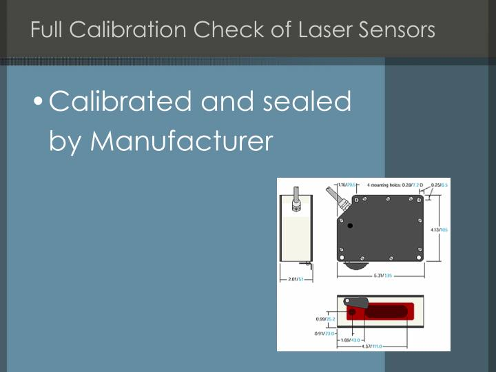Full Calibration Check of Laser Sensors