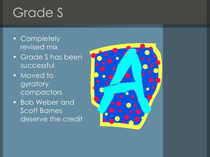 Grade S