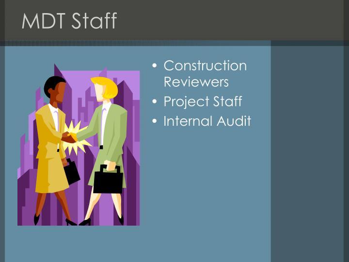 MDT Staff
