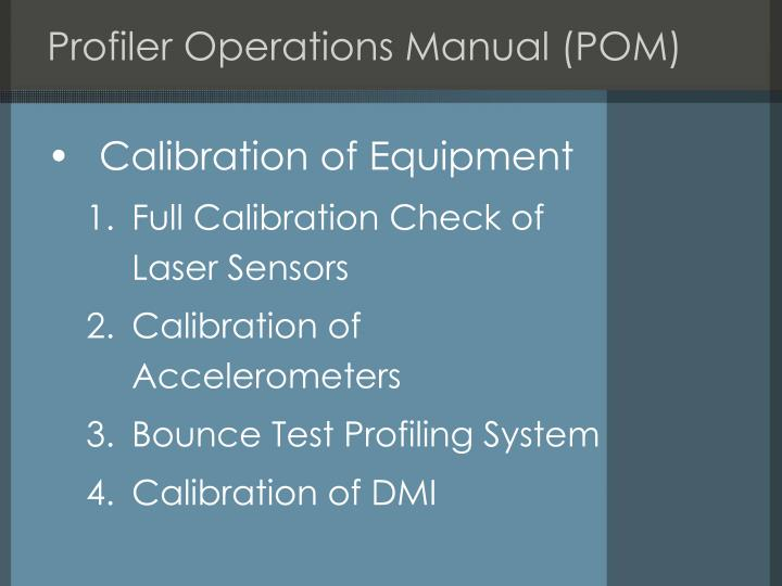 Profiler Operations Manual (POM)