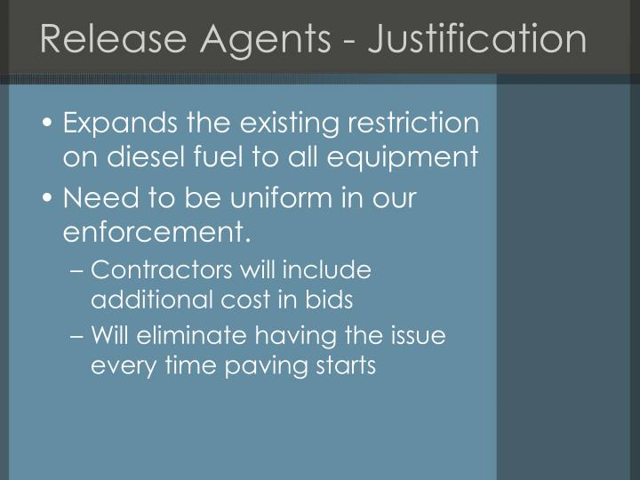 Release Agents - Justification