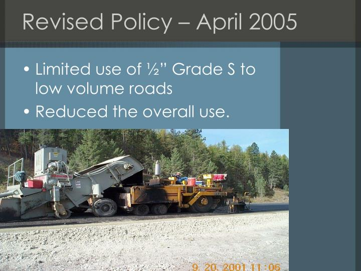 Revised Policy – April 2005