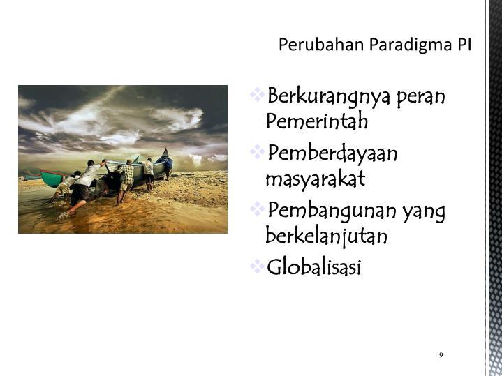 Perubahan Paradigma PI