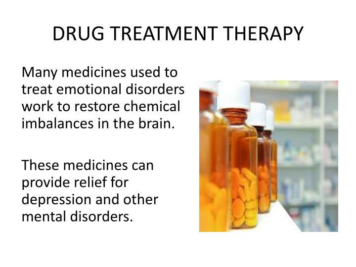 DRUG TREATMENT THERAPY