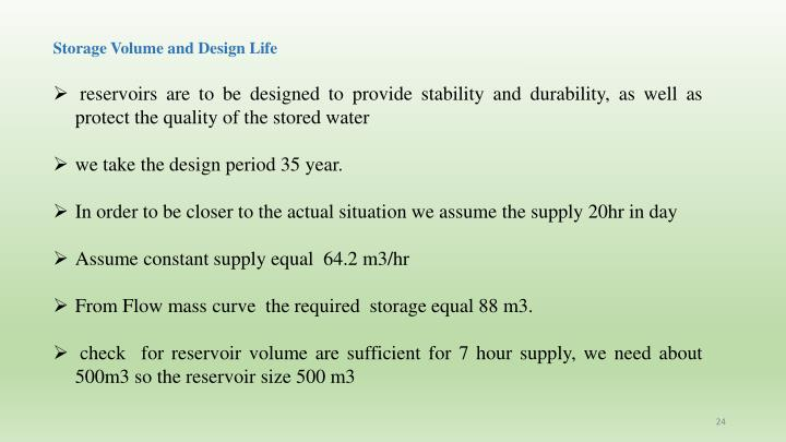Storage Volume and Design Life