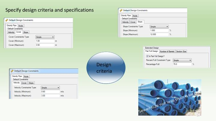 Specify design criteria and specifications