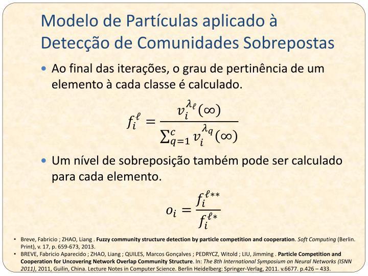 Modelo de Partículas aplicado à