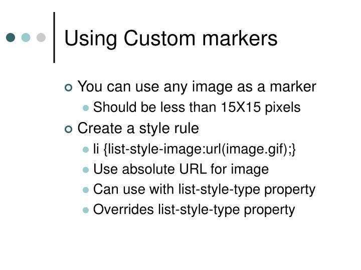 Using Custom markers