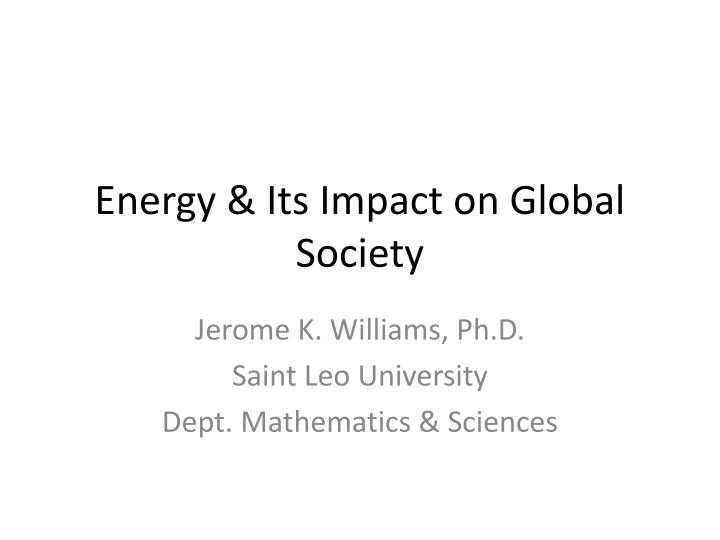 Energy its impact on global society