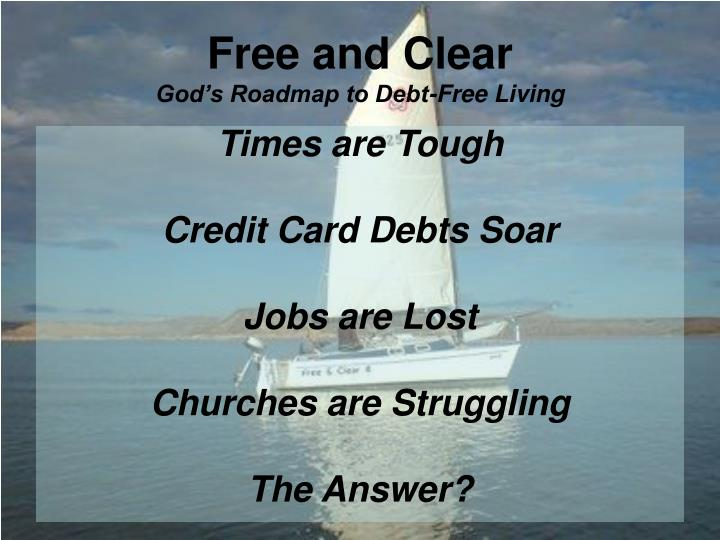 Free and clear god s roadmap to debt free living1
