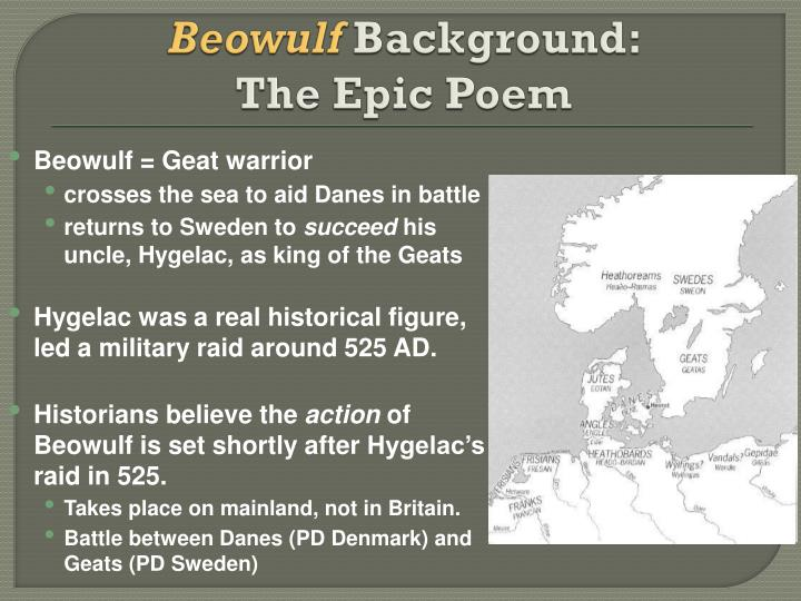an overview of the anglo saxon period in the epic poem beowulf This item:beowulf & the anglo-saxons by various dvd $1495  write a  customer review  this is not only an appropriate way of introducing the subjects  covered - the poem beowulf and the culture of the anglo-saxons which  the  dvd covers the story of beowulf, an idealized dark age warrior, who faces epic  struggles.