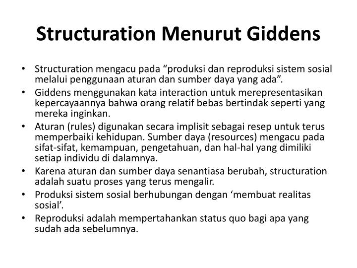 Structuration Menurut Giddens