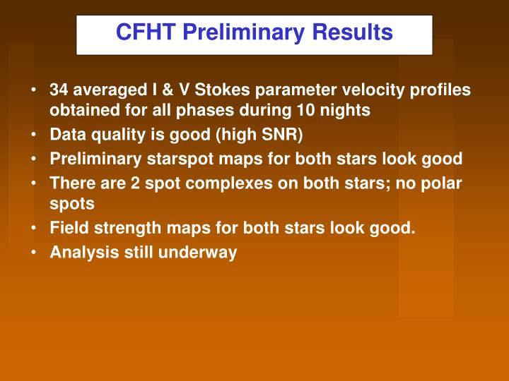 CFHT Preliminary Results