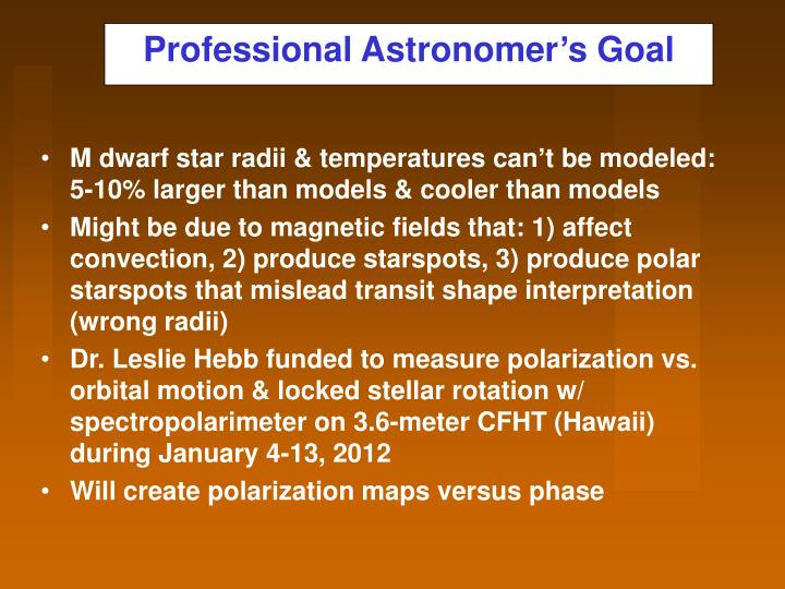 Professional astronomer s goal