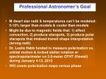 professional astronomer s goal