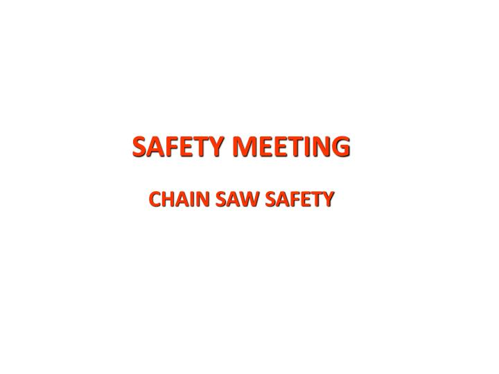 Safety meeting