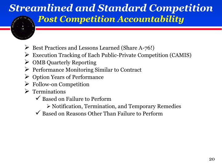 Streamlined and Standard Competition