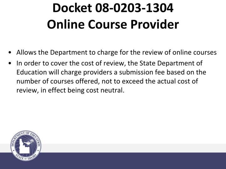 Docket 08-0203-1304