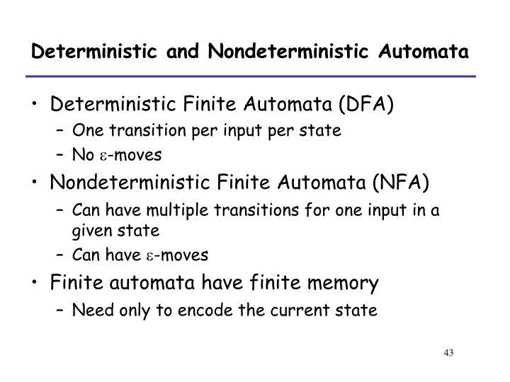 Deterministic and Nondeterministic Automata