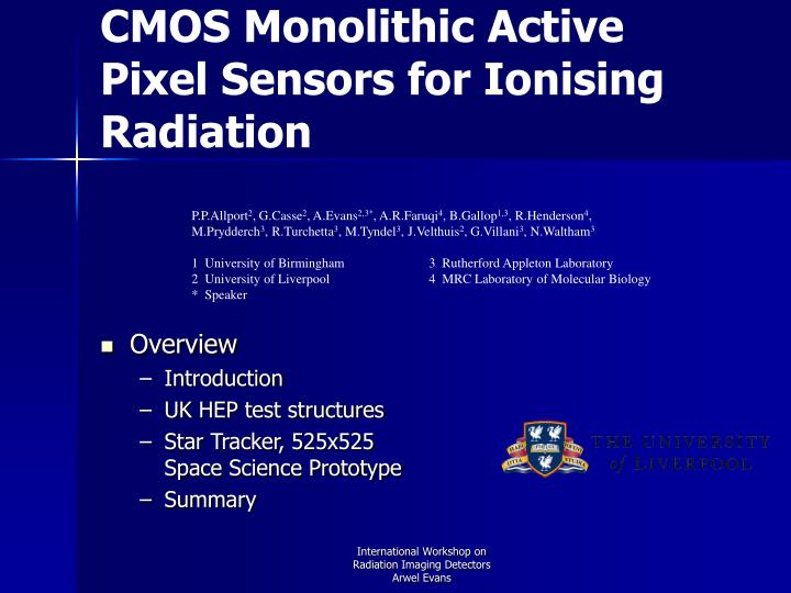 Cmos monolithic active pixel sensors for ionising radiation