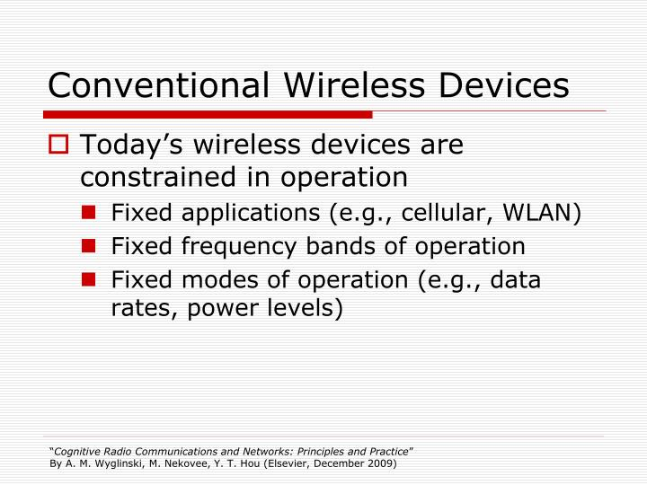 Conventional Wireless Devices