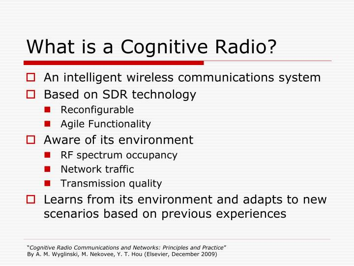 What is a Cognitive Radio?