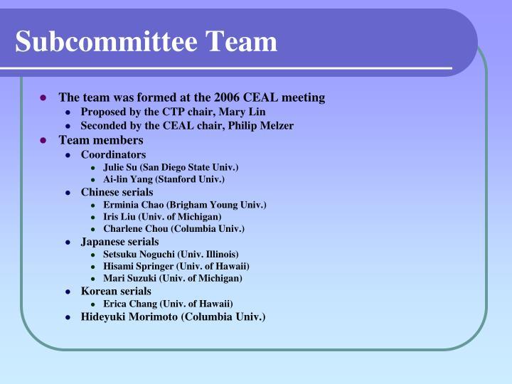 Subcommittee Team