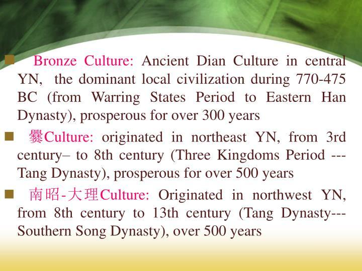 Bronze Culture: