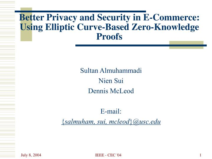 Better privacy and security in e commerce using elliptic curve based zero knowledge proofs