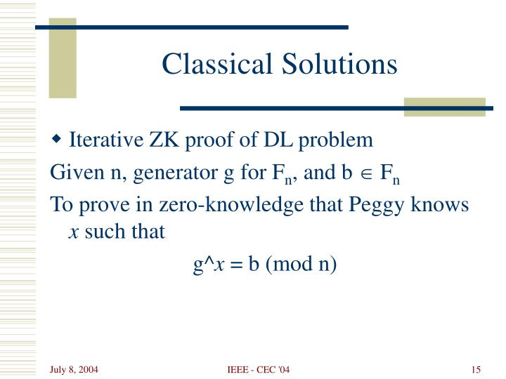 Classical Solutions