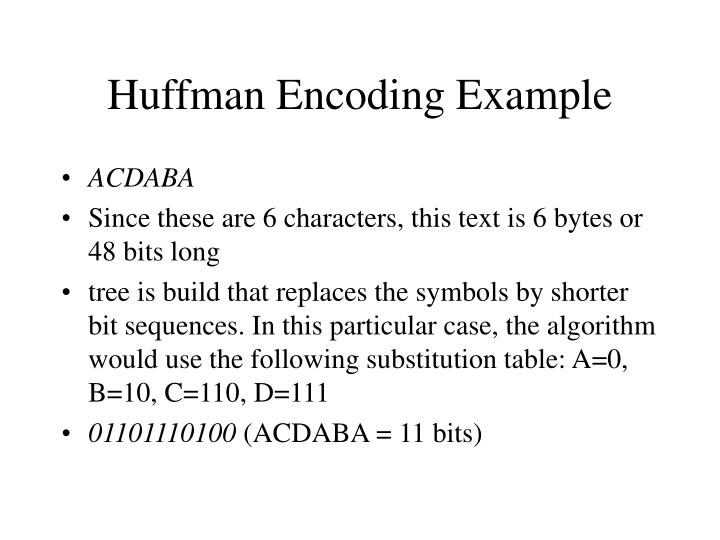 Huffman Encoding Example