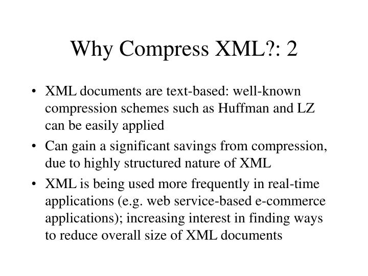 Why Compress XML?: 2