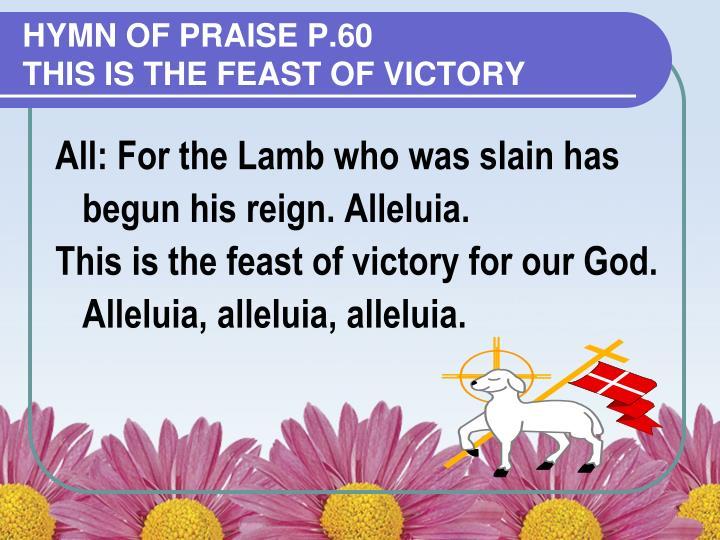 HYMN OF PRAISE p.60