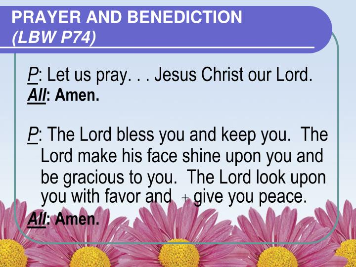 PRAYER AND BENEDICTION