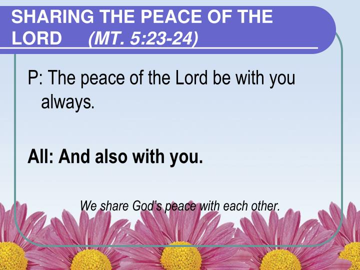 SHARING THE PEACE OF THE LORD