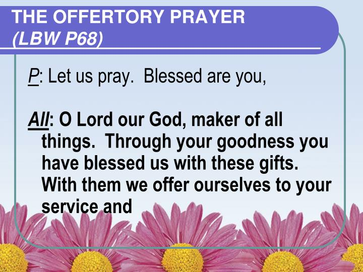 THE OFFERTORY PRAYER